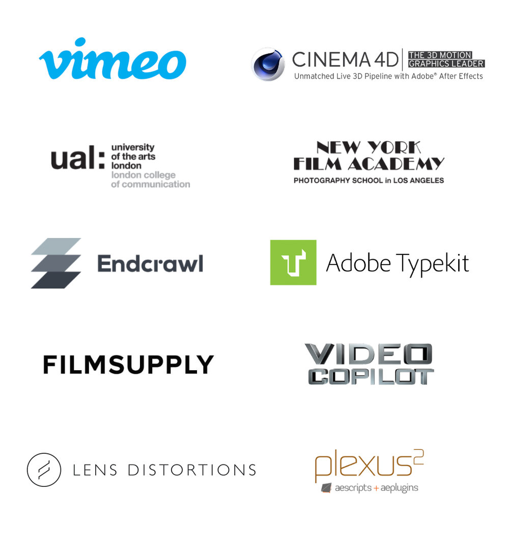 Sponsors we have worked with in the past include Vimeo, Maxon, University of the Arts London, New York Film Academy, Endcrawl, Video Copilot, Filmsupply, Adobe Typekit, aescripts, and Lens Distortions.