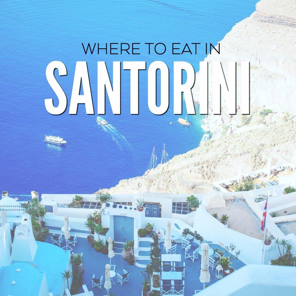 WHERE TO EAT IN SANTORINI GREECE