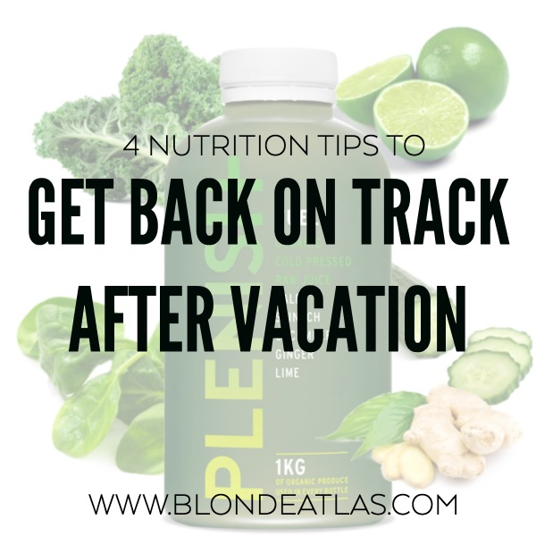 GET BACK ON TRACK AFTER VACATION