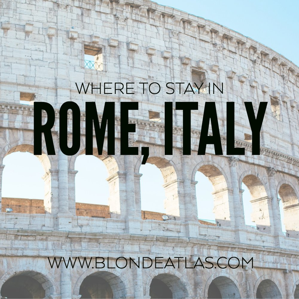Magical Places To Stay In Europe: Rome, Italy: Where To Stay