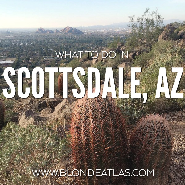 WHAT TO DO IN SCOTTSDALE AZ