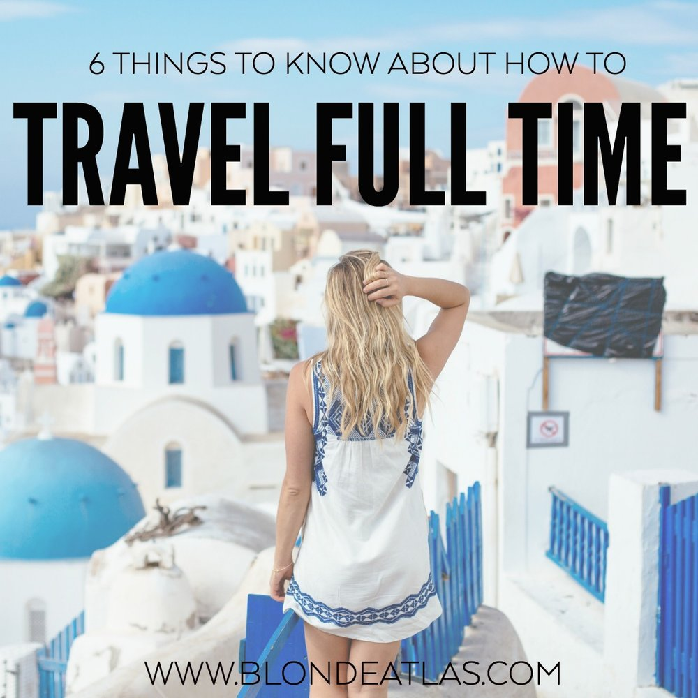 FULL TIME TRAVELING