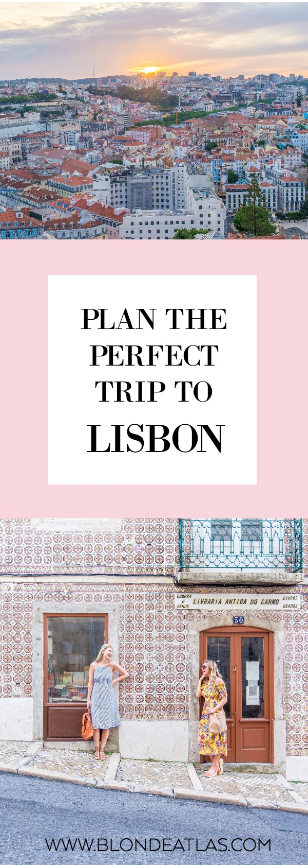 plan the perfect trip to lisbon portugal