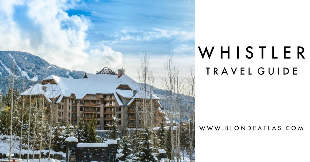 WHISTLER CANADA TRAVEL GUIDE