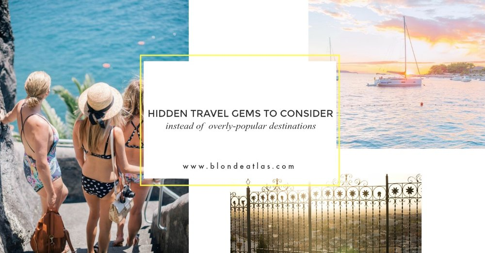 hidden travel gems to consider