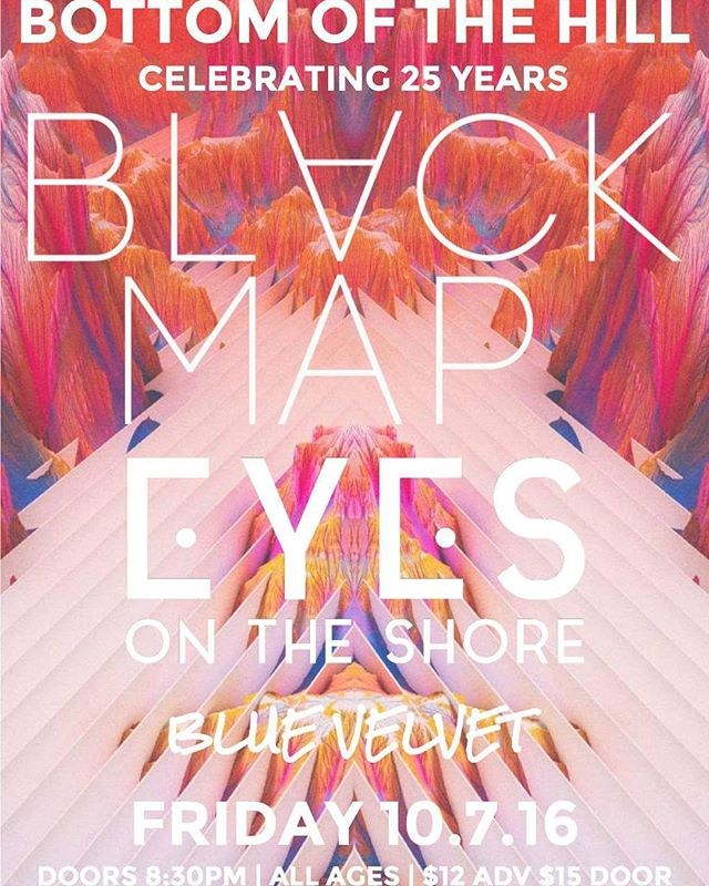 Celebrate 25 years of SF Gem,  Bottom of the Hill with:  Eyes on the Shore, Black Map and Blue Velvet!  https://www.facebook.com/events/1214185191957463/  #EyesOnTheShore #BlackMap #BlueVelvet #BottomoftheHill #SanFrancisco #Music #25years #BayArea