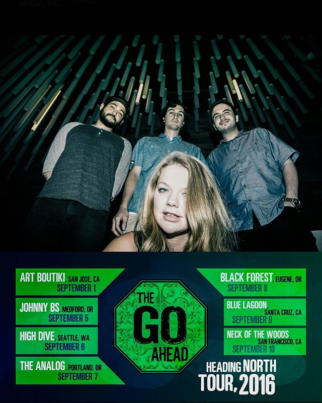 Catch @TheGoAhead on tour as they head north!  #HeadingNorth #Tour #TheGoAhead #2016 #PacificNorthwest #California #Oregon #Washington #Music #BarbRocks #NemesisMedia #YouCantFakeAwesome