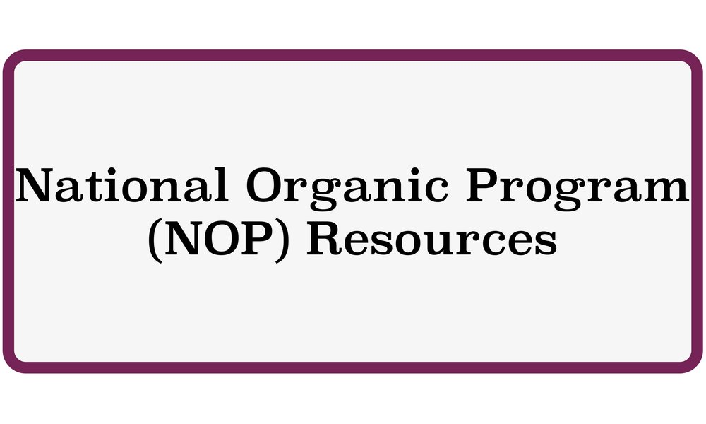 National Organic Program (NOP) Resources