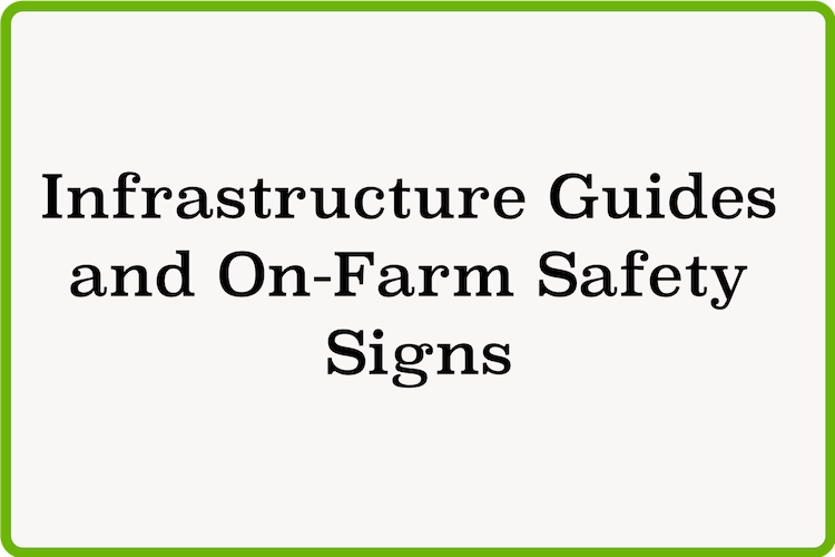 Infrastructure Guides and On-Farm Safety Signs (1).png