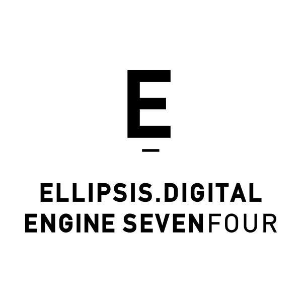 Ellipsis Digital and Engine SevenFour