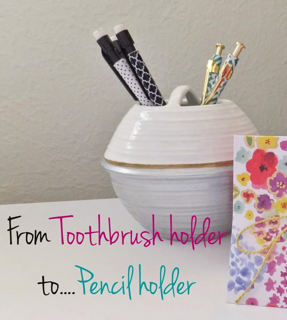 toothbrush holder turned pencil holder