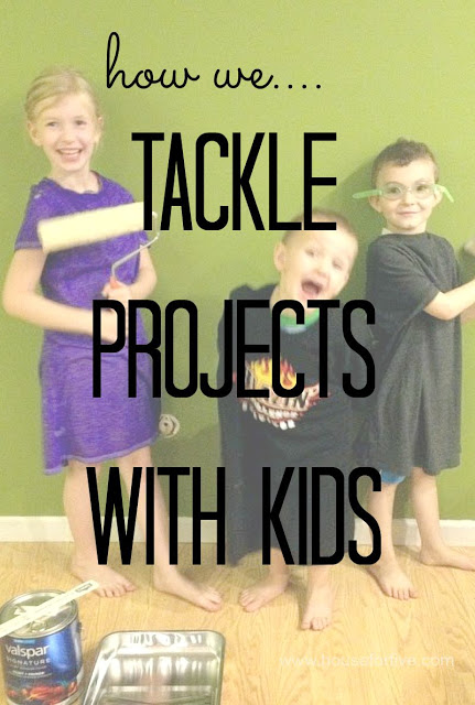how to tackle DIY projects with young kids