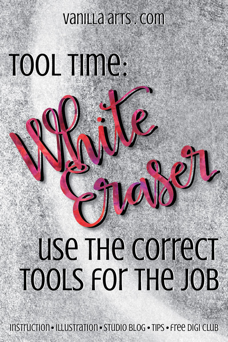 Best Tools for Paper Crafters- White Eraser | VanillaArts.com