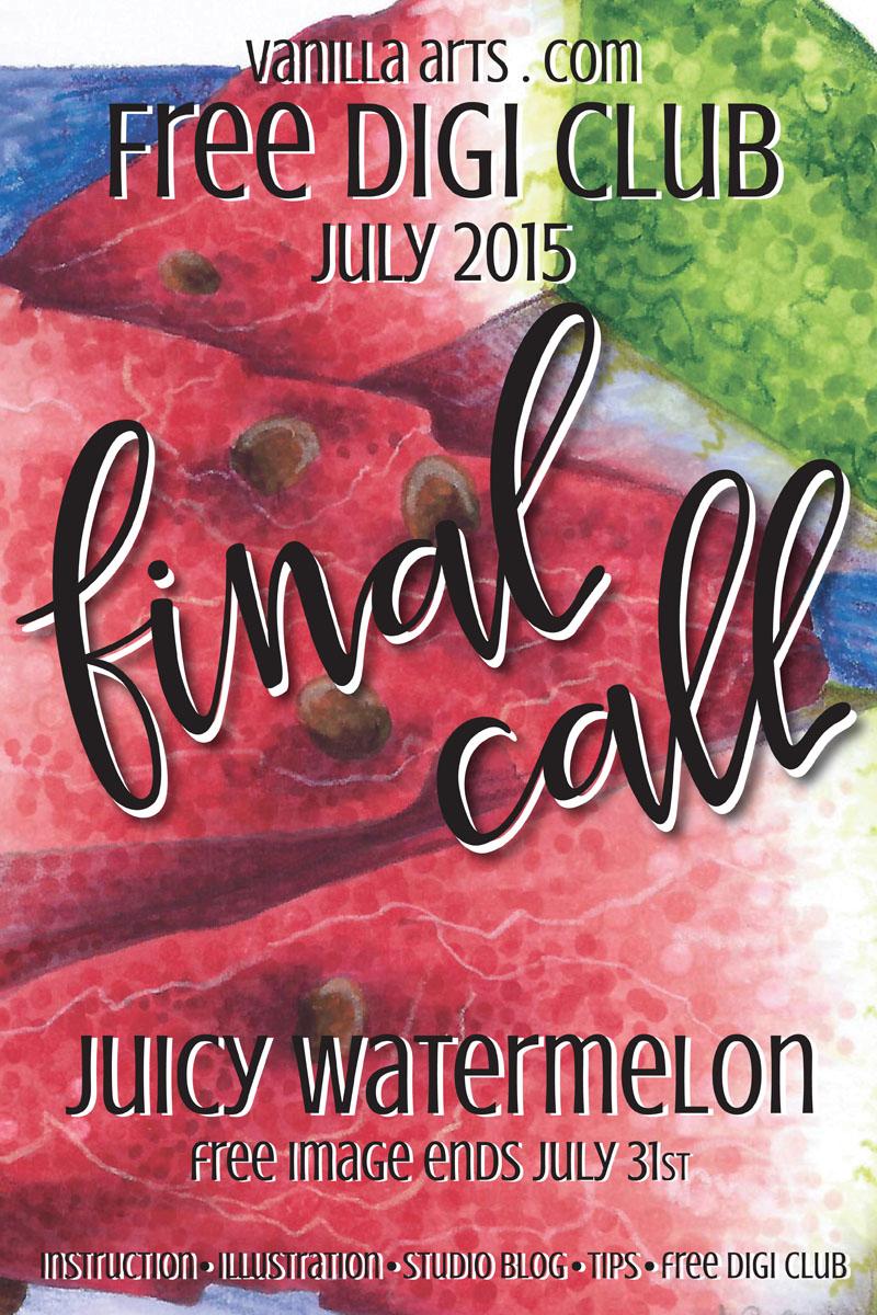 Final Call for July's Free Digi Club Image | VanillaArts.com