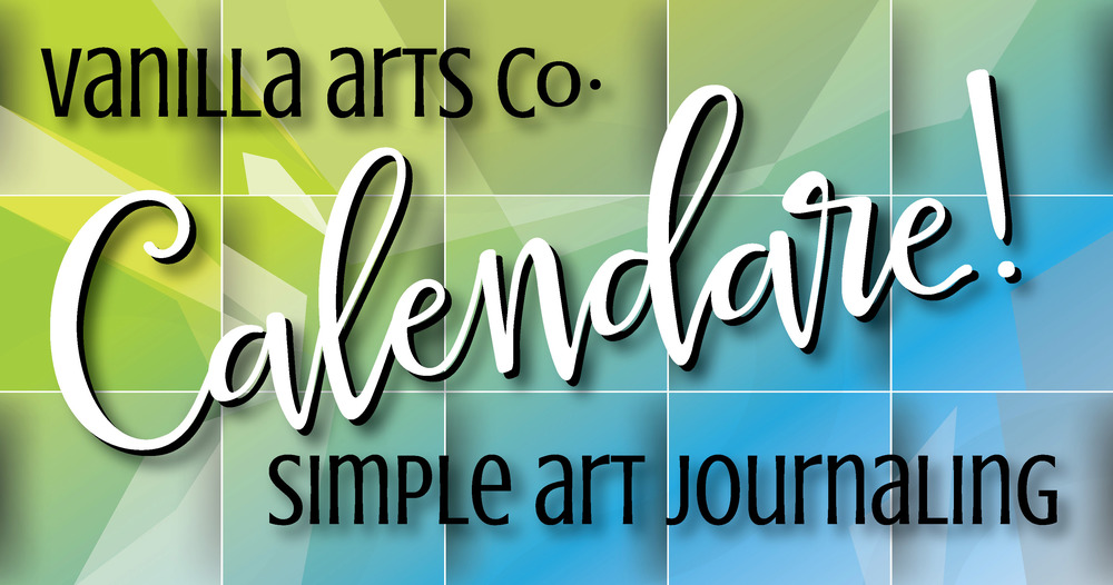 Calendare! Art Journal classes for beginners | VanillaArts.com