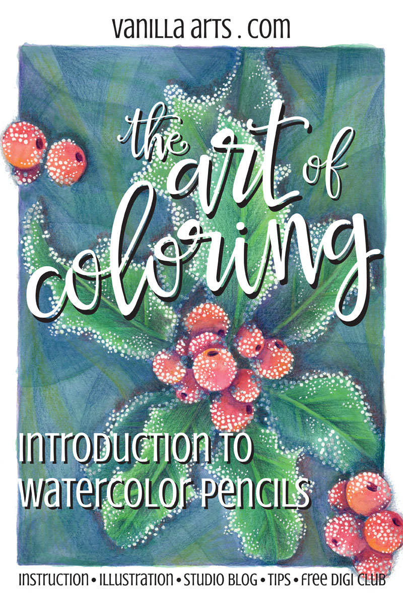 Introduction to Watercolor Pencil lessons | VanillaArts.com