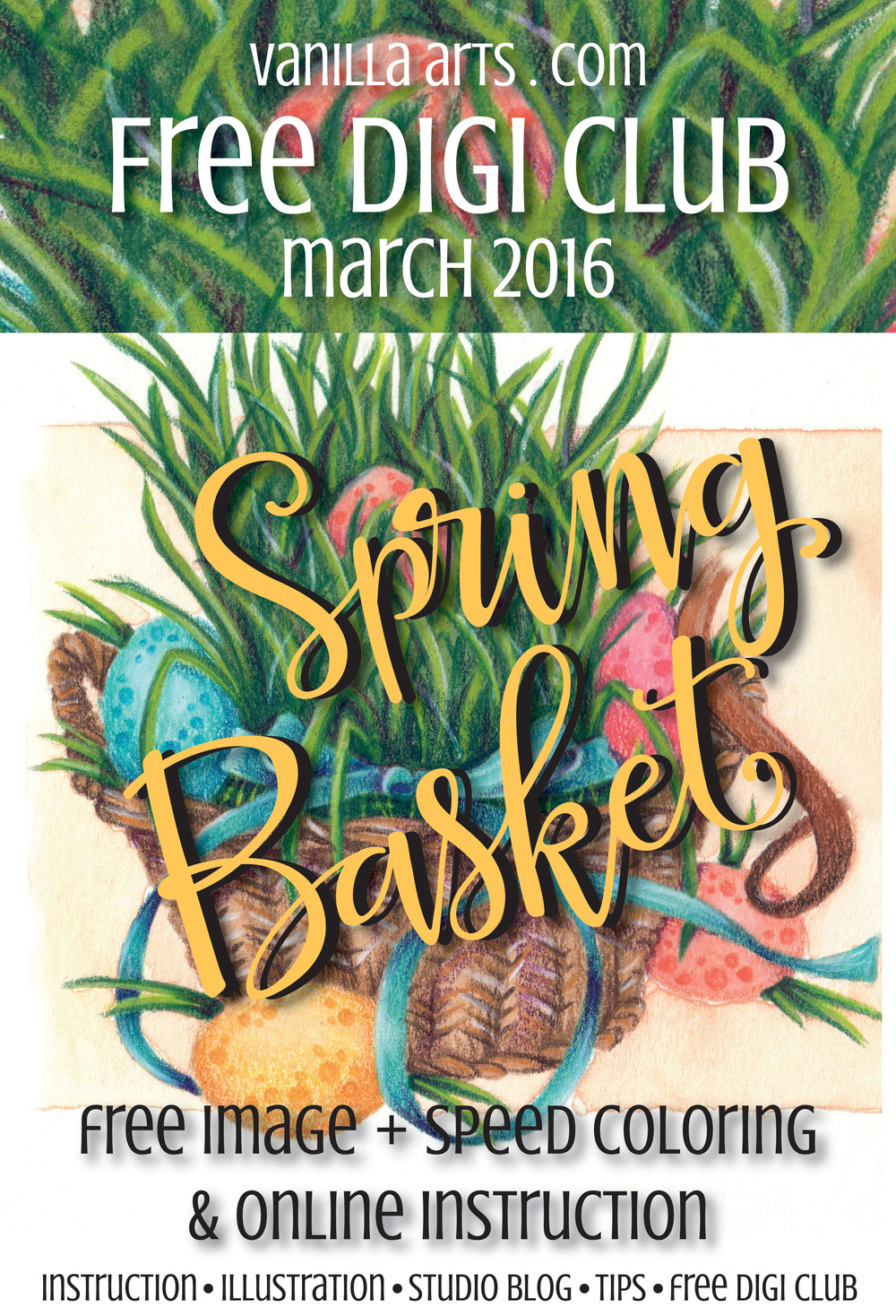 "Free Digi Club- A new copic coloring image every month- ""Spring Basket"" March 2016 