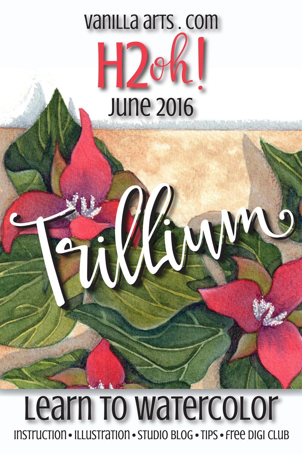 "Translate your Copic skills to watercolor! H2Oh! ""Trillium"" image for June 2016 class 