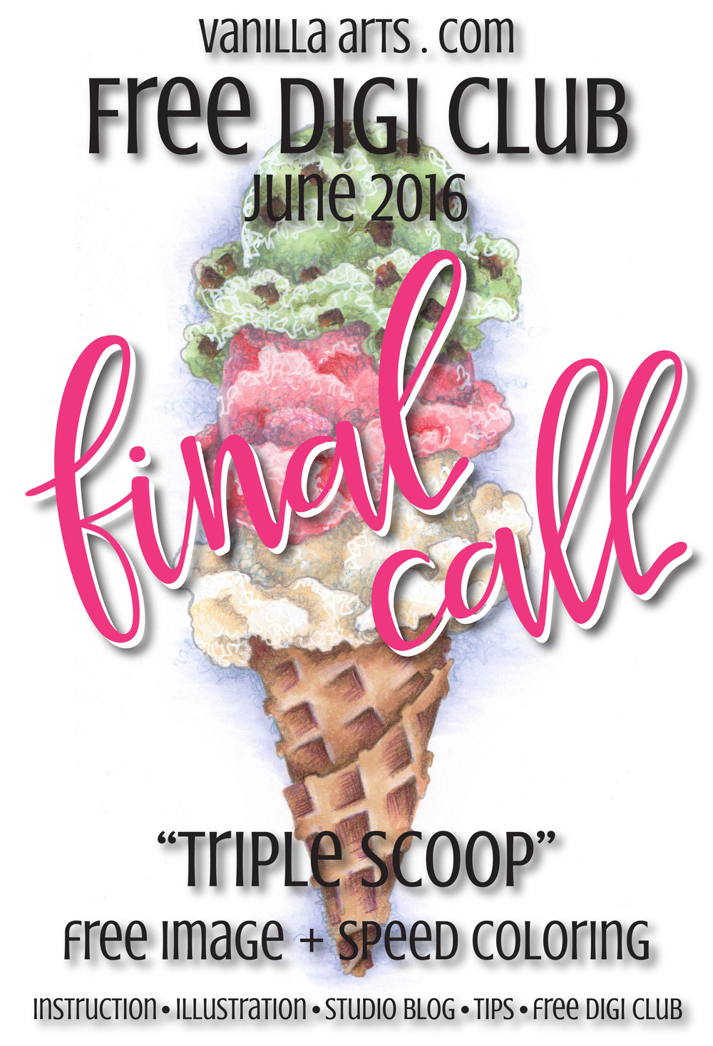 Final Call on July Free Digi Club Image. Get your copy at VanillaArts.com