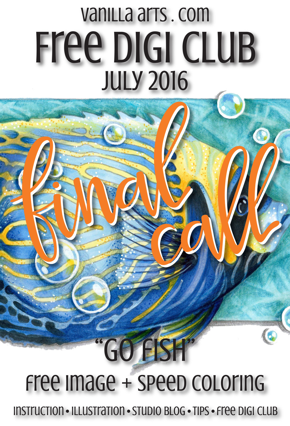 """Final Call for July's Free Digi Club image """"Go Fish"""". Subscribe for your monthly image at VanillaArts.com"""