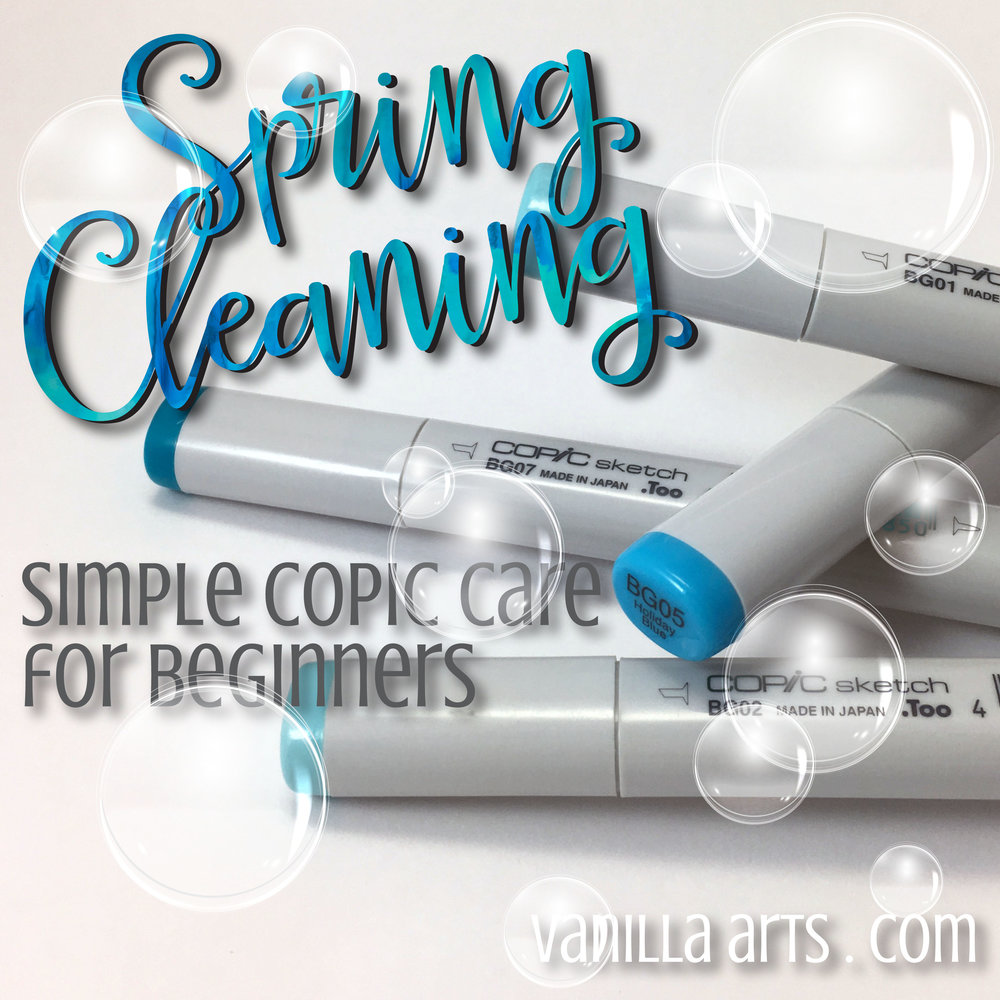 Spring Cleaning: Basic care extends the life of your Copic Markers | VanillaArts.com