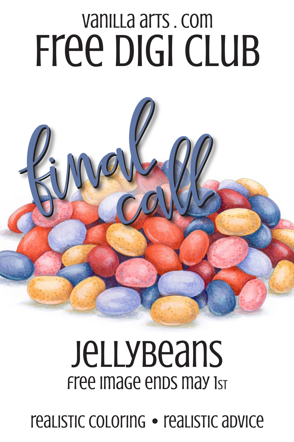 "Final Call! Get your copy of ""Jellybeans"" before it expires. The FREE Digi Club sends you one new digital stamp every month, perfect for Copic Marker, colored pencil, and watercolor. 