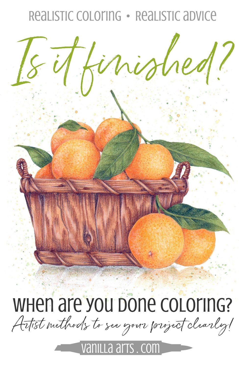 You need a good eye and instinct to know when your Copic or colored pencil project is truly finished. Learn artist's methods to see your coloring projects clearly. | VanillaArts.com | #copic #coloredpencil #adultcoloring #realism