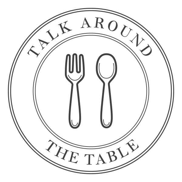 Talk Around the Table