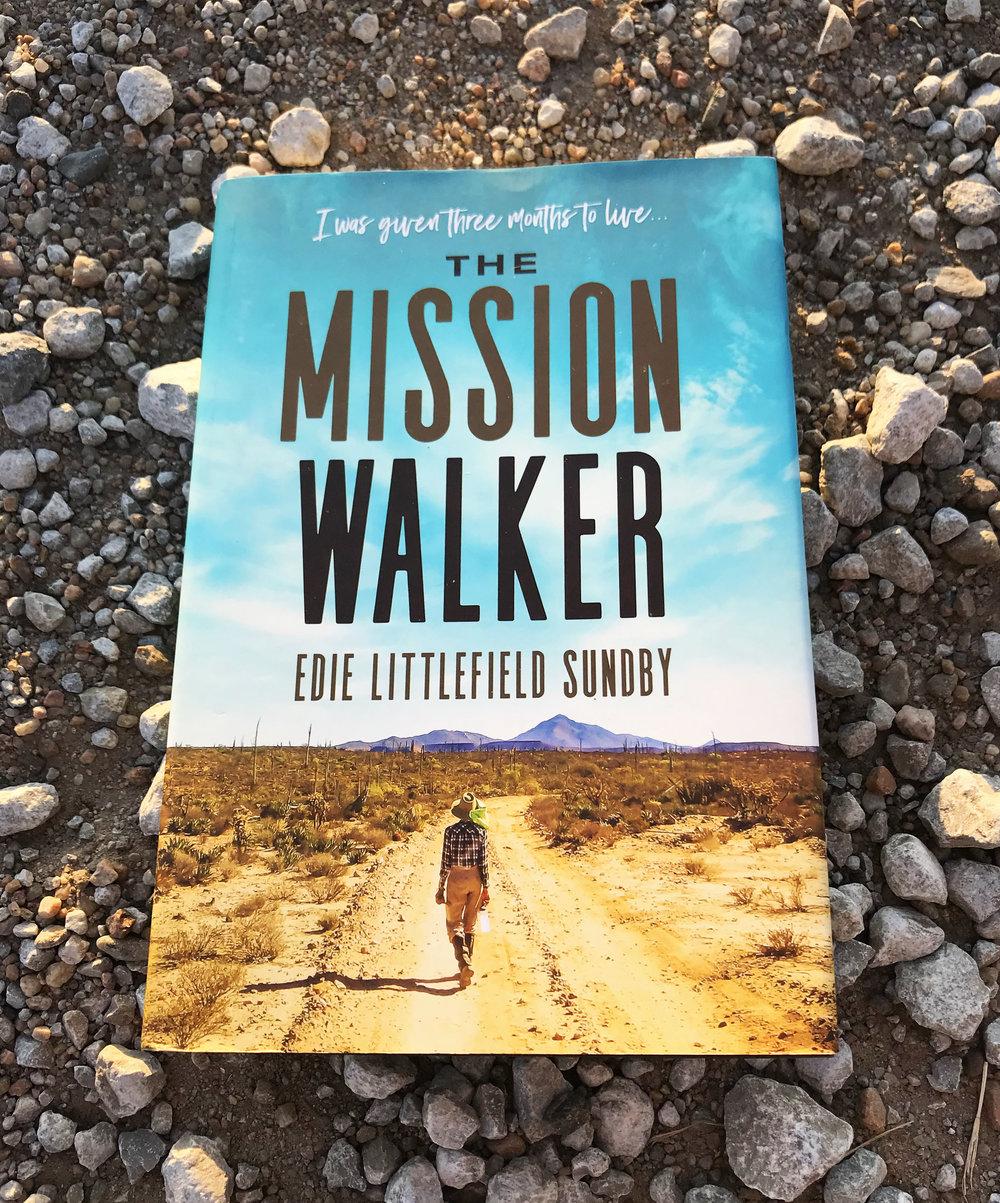 The Mission Walker By Edie Littlefield Sundby