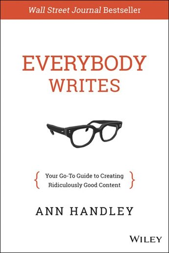 Everybody Writes Ann Handley Book Notes