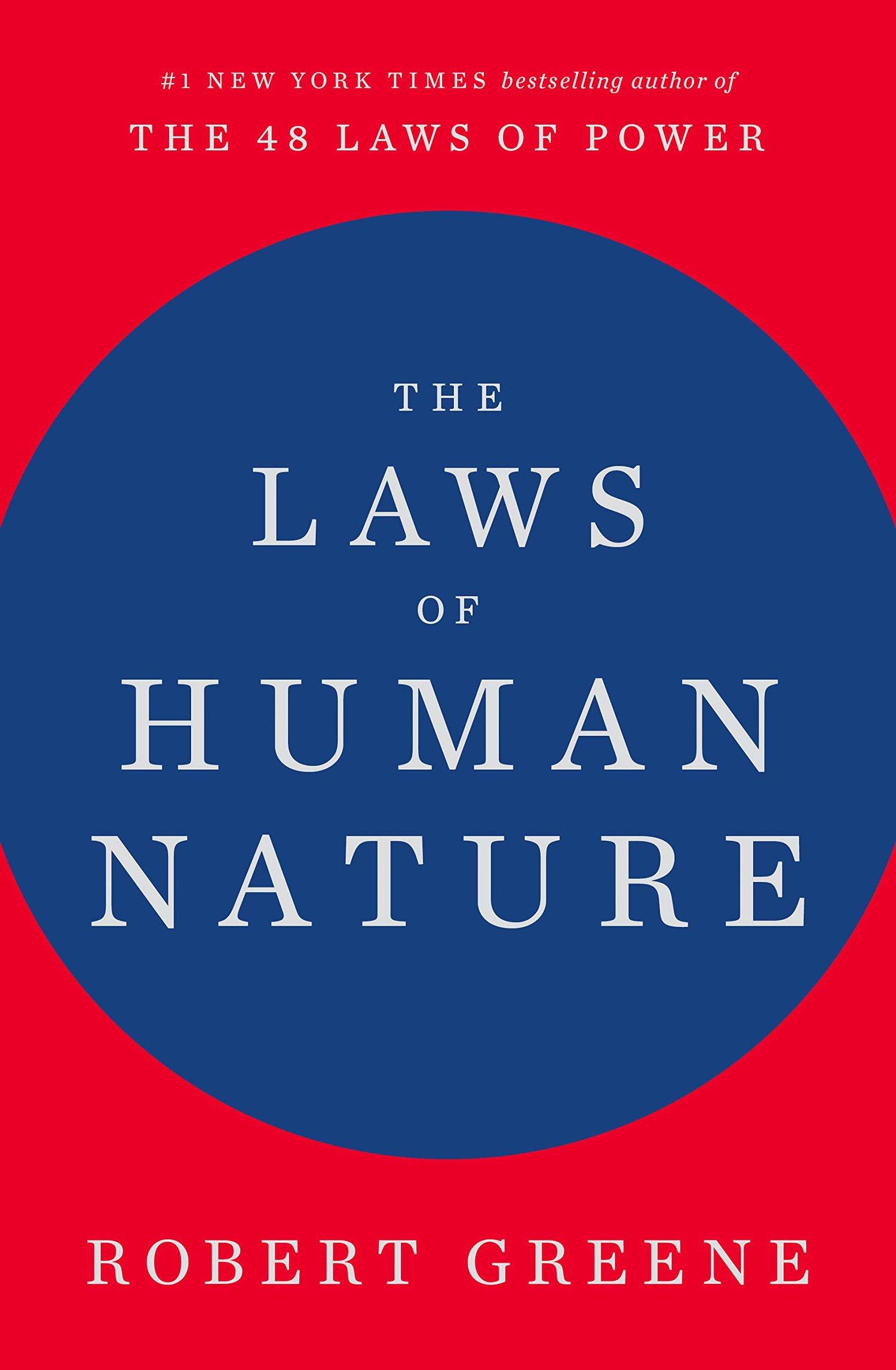 The Laws of Human Nature – Robert Greene — Alex J  Hughes
