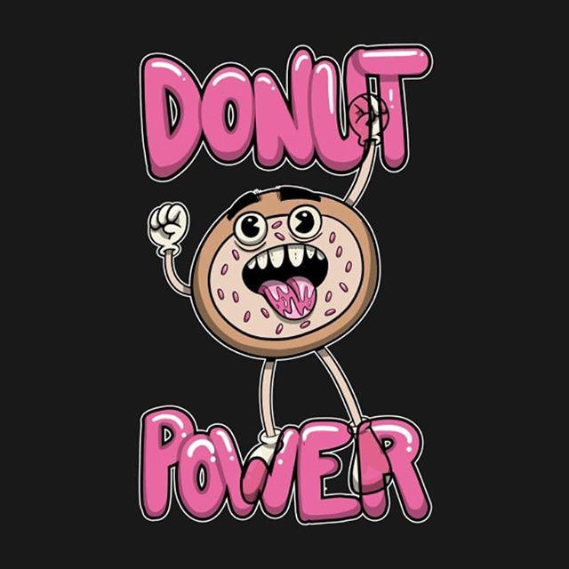 New design up in the shop! Follow the link in my bio!  #donut #donuts #power #merch