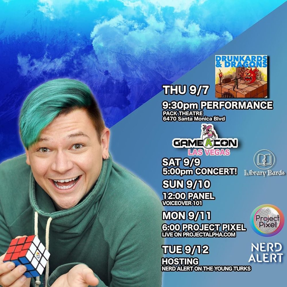 AHH! #DrunkardsAndDragons at TONIGHT at 9:30, then @LibraryBards are at Vegas @Gameacon this weekend, then on Monday at 6pm I'll be guesting on @jointeamalpha's #ProjectPixel with @kateinreallife, & HOSTING @NerdAlertTYT during the week!! LET'S DO THIS!