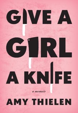 GiveaGirlaKnife-FinalCover.jpg