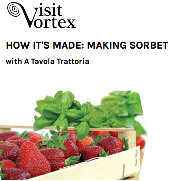 Visit Vortex - Making Sorbet with A Tavola