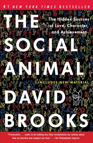 The Social Animal Cover design tk  (coming soon—I've foolishly loaned out my copy)