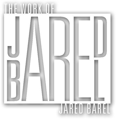 The Work of Jared Barel