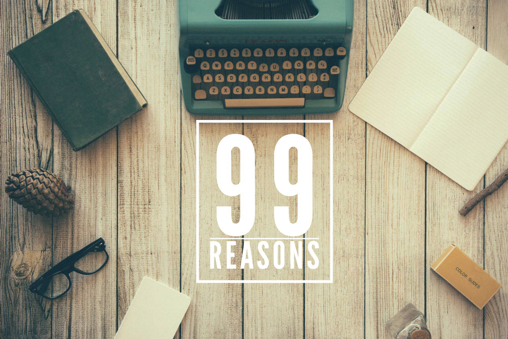 99Reasons.JPEG