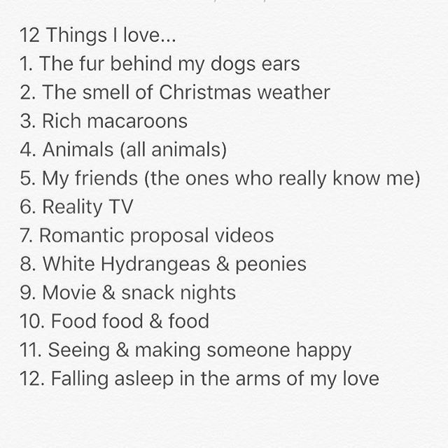 These are 12 things I love... #tag me in yours! I want to see what you love. ❤️