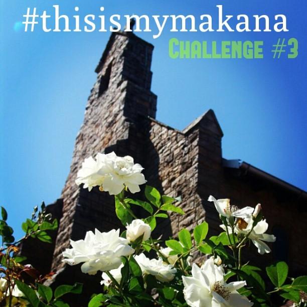 #thisismymakana challenge 3