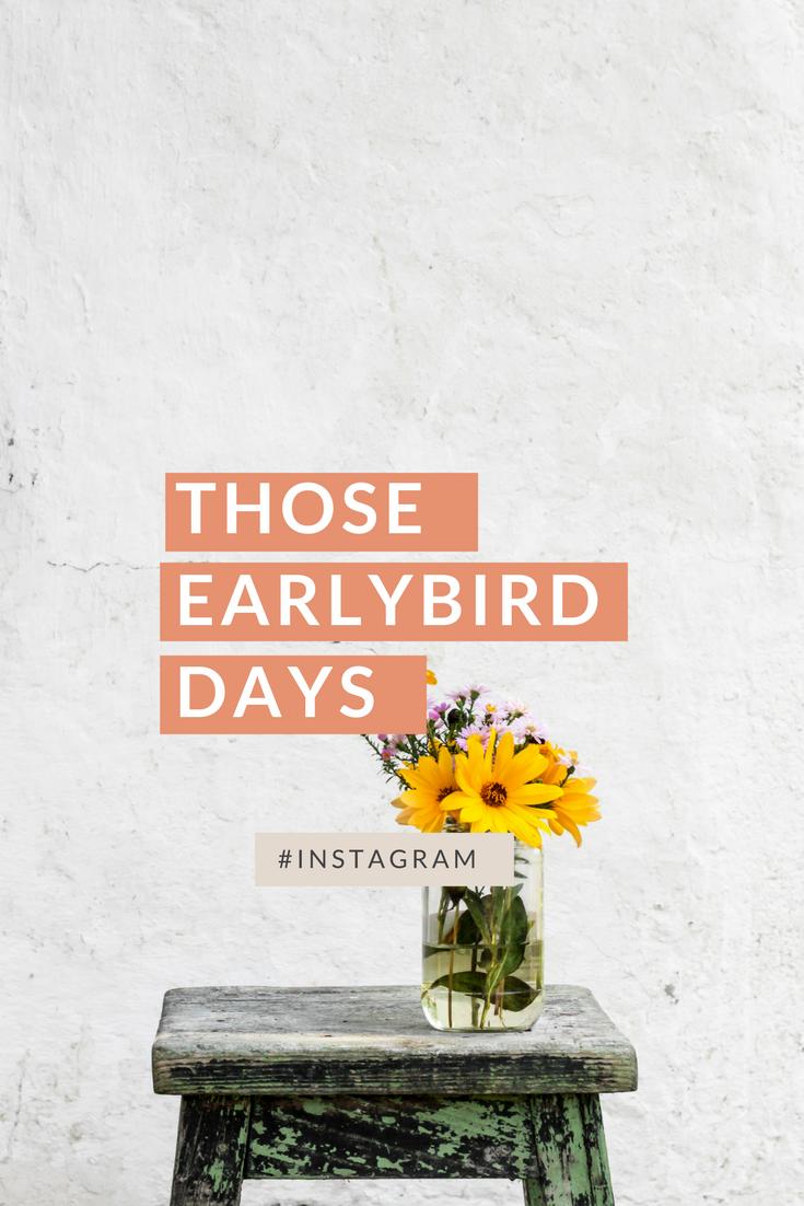 those-earlybird-days-instagram