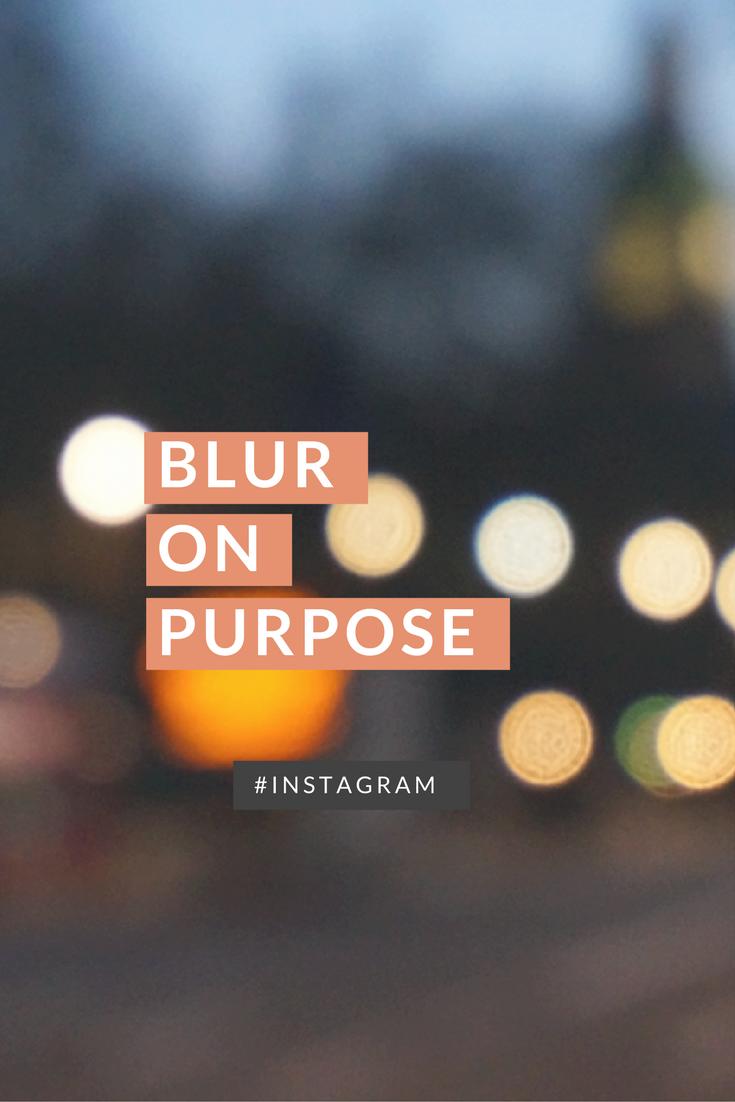 blur-on-purpose