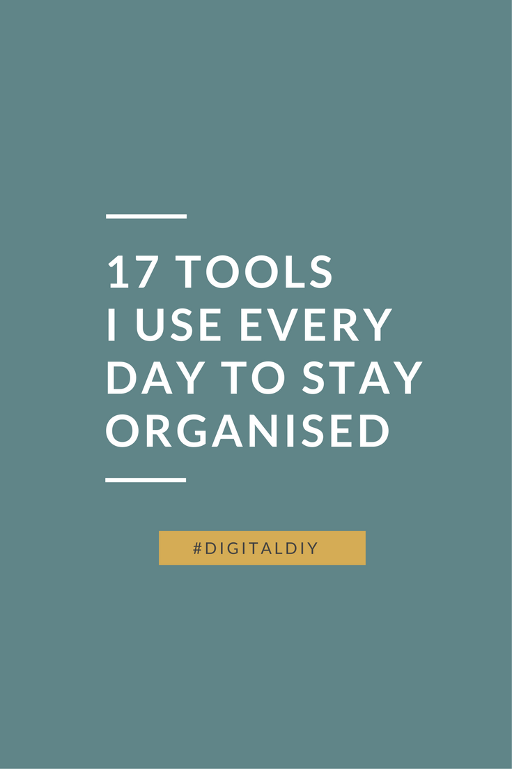 17 Tools I use every day