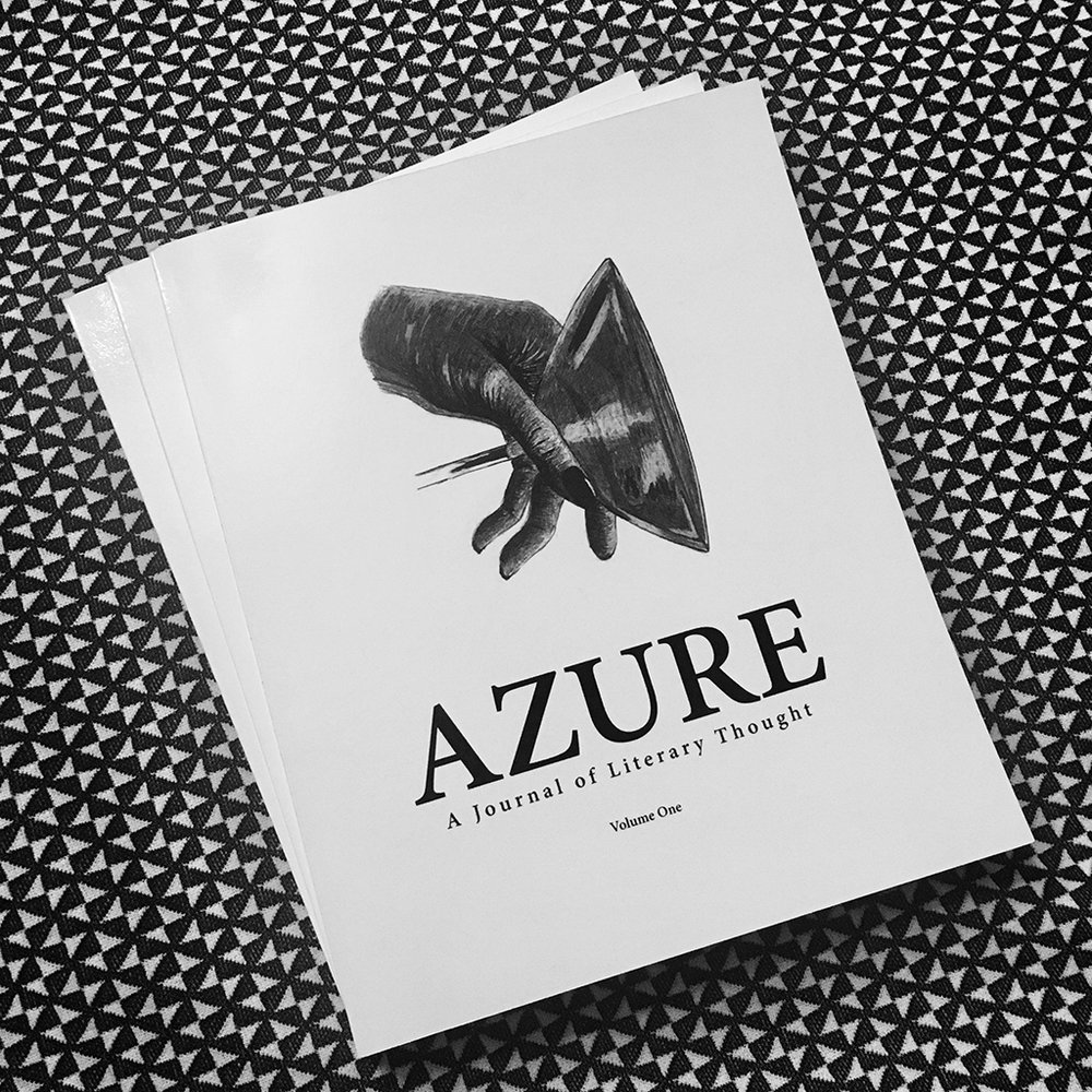 PURCHASE: AZURE: A Journal of Literary Thought, Volume 1 Anthology  - AMAZON onlineBarnes & Noble onlineMcNally Jackson BookstoresBerl's Brooklyn Poetry Shop