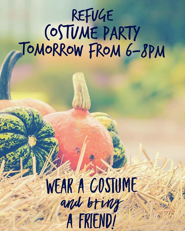 Come join us tomorrow for food, candy, and prizes! Wear a costume bring a friend. We are meeting at Pam Smith's house so if you need a ride, be to church at 5:30pm. Excited for a great night!