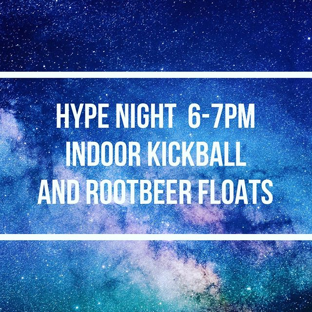 Join us tomorrow for our first Hype Night of 2019