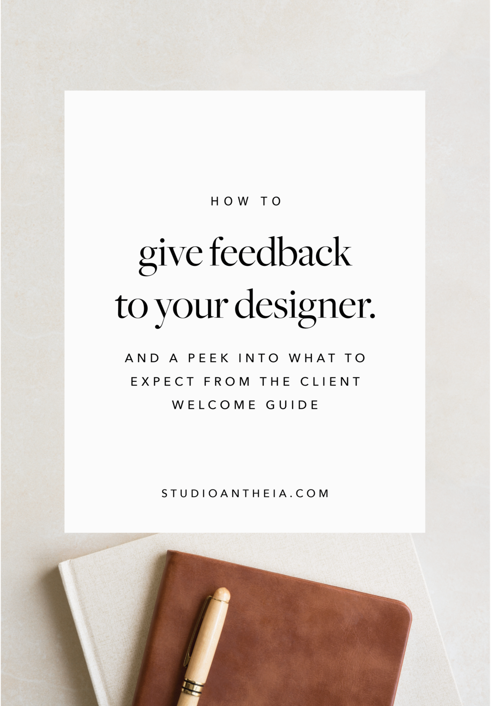 How-To-Give-Feedback-to-your-designer-studioa-antheia-02.png