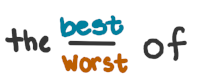 bestworst of.PNG