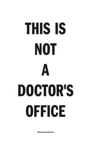 Created by #ShoutYourAbortion for #ExposeFakeClinics