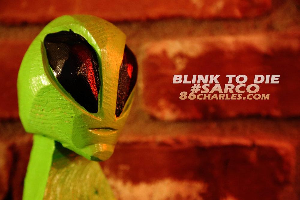 Blink to Die #Sarco